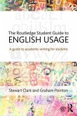 The Routledge Student Guide to English Usage