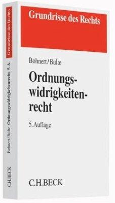 Ordnungswidrigkeitenrecht - Bohnert, Joachim; Bülte, Jens