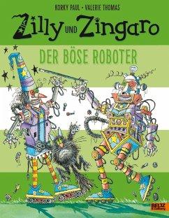 Der böse Roboter / Zilly und Zingaro - Paul, Korky; Thomas, Valerie