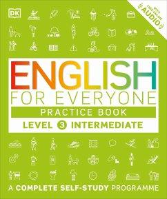 English for Everyone - Level 3 Intermediate: Practice Book