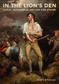 In the Lion's Den: Daniel Macdonald, Ireland and Empire