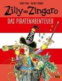 Das Piratenabenteuer / Zilly und Zingaro