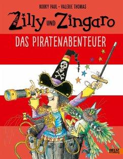 Das Piratenabenteuer / Zilly und Zingaro - Paul, Korky; Thomas, Valerie