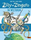 Im Weltraum / Zilly und Zingaro