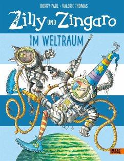 Im Weltraum / Zilly und Zingaro - Paul, Korky; Thomas, Valerie