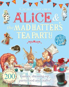 Create Your Own Alice and the Mad Hatter's Tea Party - Carroll, Lewis