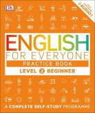 English for Everyone - Level 2 Beginner: Practice Book