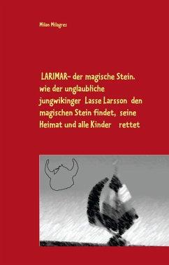LARIMAR - der magische Stein.