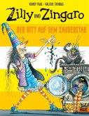 Der Ritt auf dem Zauberstab / Zilly und Zingaro