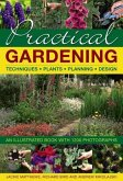 Practical Gardening: An Illustrated Book with 1200 Photographs