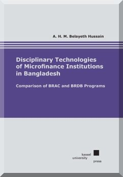Disciplinary Technologies of Microfinance Institutions in Bangladesh (eBook, PDF) - Hussain, A. H. M. Belayeth