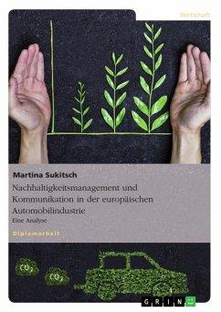 Nachhaltigkeitsmanagement und Kommunikation in der europäischen Automobilindustrie (eBook, ePUB)