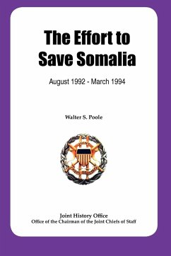 The Effort to Save Somalia, August 1922 - March 1994