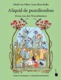 Etwas von den Wurzelkindern / Aliquid de pumilionibus