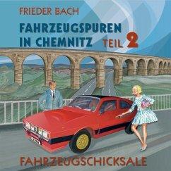 Fahrzeugspuren in Chemnitz