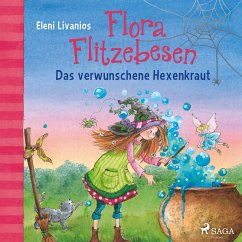 Das verwunschene Hexenkraut / Flora Flitzebesen Bd.3 (MP3-Download) - Livanios, Eleni