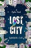 Gefährliche Liebe / Lost City Bd.1 (eBook, ePUB)