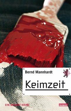 Keimzeit (eBook, ePUB) - Mannhardt, Bernd