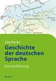 Geschichte der deutschen Sprache (eBook, ePUB)