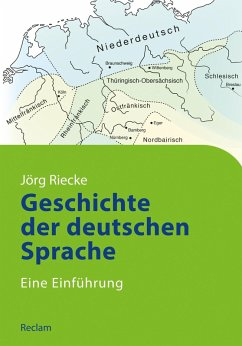 Geschichte der deutschen Sprache (eBook, ePUB) - Riecke, Jörg