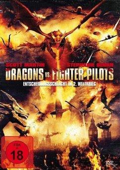 Dragons vs. Fighter Pilots - Entscheidungsschlacht im 2. Weltkrieg
