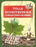 Tolle Schnitzereien (eBook, ePUB)