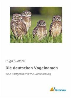 Die deutschen Vogelnamen - Suolahti, Hugo