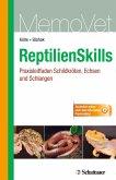 ReptilienSkills - Praxisleitfaden Schildkröten, Echsen und Schlangen (eBook, PDF)