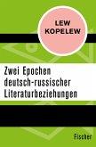 Zwei Epochen deutsch-russischer Literaturbeziehungen (eBook, ePUB)