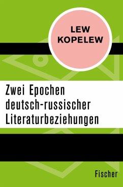 Zwei Epochen deutsch-russischer Literaturbeziehungen