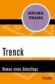 Trenck (eBook, ePUB)