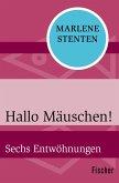Hallo Mäuschen! (eBook, ePUB)