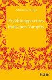 Erzählungen eines indischen Vampirs (eBook, ePUB)