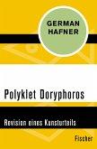 Polyklet Doryphoros (eBook, ePUB)