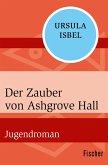 Der Zauber von Ashgrove Hall (eBook, ePUB)