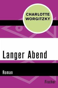 Langer Abend (eBook, ePUB) - Worgitzky, Charlotte