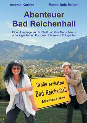 Abenteuer Bad Reichenhall - Kuritko, Andrea; Bolz-Maltan, Marco
