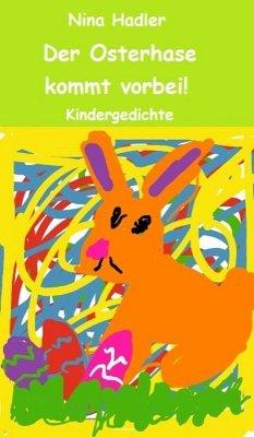 Der Osterhase kommt vorbei! (eBook, ePUB) - Hadler, Nina
