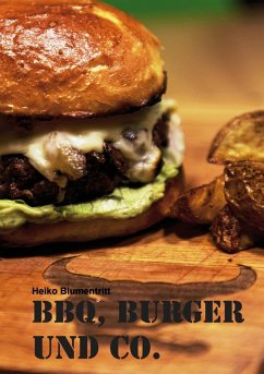 BBQ, Burger und Co. (eBook, ePUB)