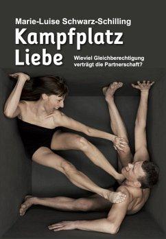 Kampfplatz Liebe (eBook, ePUB)