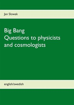Big Bang - Questions to physicists and cosmologists (eBook, ePUB)