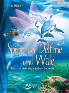 Spirit der Delfine und Wale (eBook, ePUB) - Biritz, Lisa