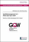 Qualitätsmanagement 4.0 - Status Quo! Quo vadis?
