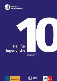 DLL 10 DaF für Jugendliche. Buch mit DVD - Mohr, Imke; Salomo, Dorothè