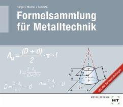 Formelsammlung für Metalltechnik - Hötger, Michael; Molitor, Marcus; Tammen, Volker