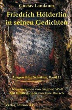 Friedrich Hölderlin in seinen Gedichten - Landauer, Gustav