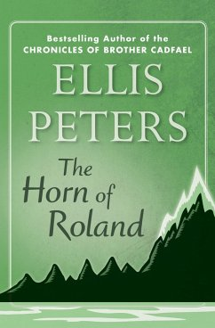 The Horn of Roland (eBook, ePUB) - Peters, Ellis