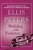 Holiday with Violence (eBook, ePUB)