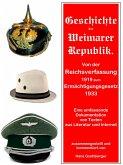 Geschichte der Weimarer Republik von der Reichsverfassung zum Ermächtigungsgesetz (eBook, ePUB)