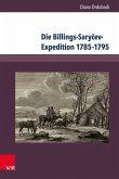 Die Billings-Sary?ev-Expedition 1785-1795 (eBook, PDF)